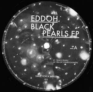 Eddoh ‎– Black Pearls Ep - Smile For A While ‎– S4AW 011