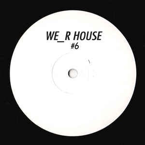 Kevin Over ‎– WRH 06 - We_r House ‎– WRH 06