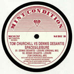 Tom Churchill vs. Dennis DeSantis ‎– Spaces / Leisure - Mint Condition ‎– MC037