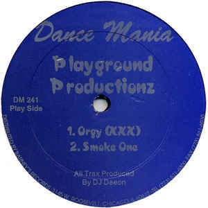 Playground Productionz ‎– Orgy (XXX) - Dance Mania ‎– DM 241