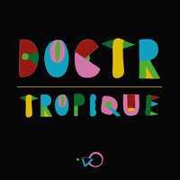 Doctr ‎– Tropique - Music For Dreams ‎– ZZZV16015