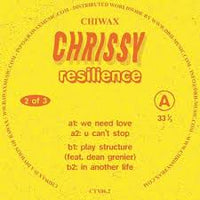 Chrissy ‎– Resilience (Part 2 of 3) - Chiwax ‎– CTX06.2