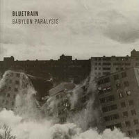 Bluetrain ‎– Babylon Paralysis - Future Primitive ‎– FPR 005