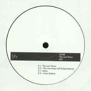 Hiver ‎– The Last Straw - LET Recordings ‎– LET007