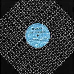 Julian Perez - Off The Beaten Tracks - RWX04 - Rawax records