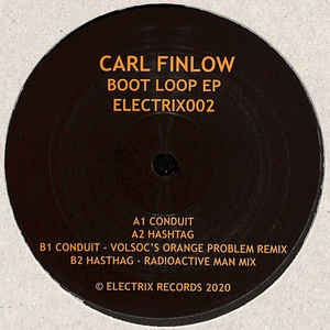 Carl Finlow ‎– Boot Loop EP - Electrix Records ‎– ELECTRIX002R