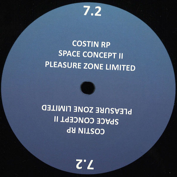 Costin Rp - Space Concept II - PLZ007.2LTD - Pleasure Zone