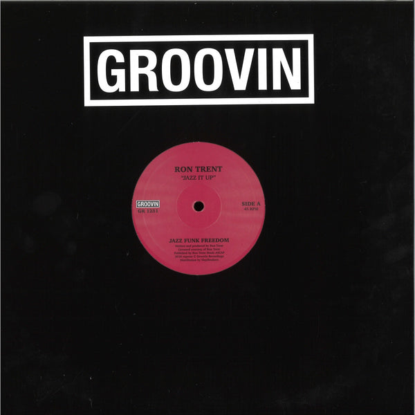 Ron Trent - Jazz It Up - GR-1231 - GROOVIN RECORDS