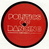Politics Of Dancing ‎– POD Records : 5 Years Part 1 - Politics Of Dancing Records ‎– POD 019