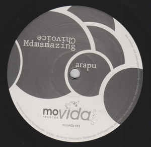 Arapu ‎– Mdmamazing / Chivoice - Movida Records ‎– movida011