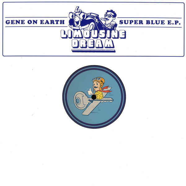 Gene On Earth - Super Blue - LD006 - Limousine Dream