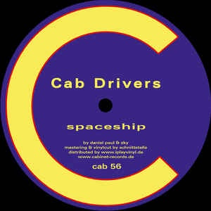Cab Drivers ‎– Spaceship / Quotes - Cabinet Records ‎– cab56