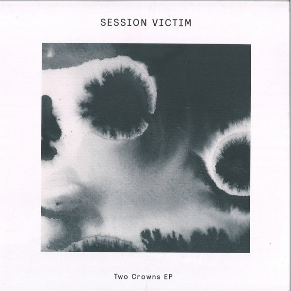 Session Victim - Two Crowns EP - DOG84 - Delusions Of Grandeur
