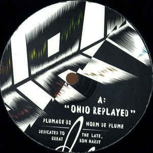 Norm De Plume ‎– Ohio Replayed - Plumage ‎– PLUMAGE02