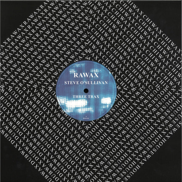 Steve O'Sullivan - Three Trax - RSO-01 - Rawax records