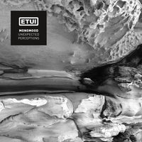 Monomood ‎– Unexpected Perceptions - Etui Records ‎– ETUILTD011