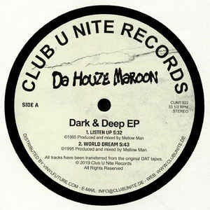 Da Houze Maroon ‎– Dark & Deep EP - Club U Nite Records ‎– CUNT 022