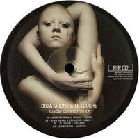 Dixia Sirong & Le Louche ‎– Sunday Connection EP - Blind Vision Records ‎– BVR 012