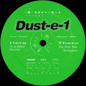 Dust-e-1 ‎– The Cool Dust EP - DustWORLD ‎– DWLD-003