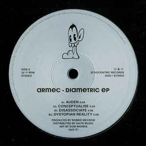 Armec ‎– Diametric EP - Echocentric Records ‎– ECR003