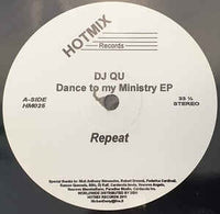 DJ Qu ‎– Dance To My Ministry EP - HotMix Records ‎– HM025