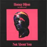 Honey Dijon - Not About You - CMC241 - Classic Music Company