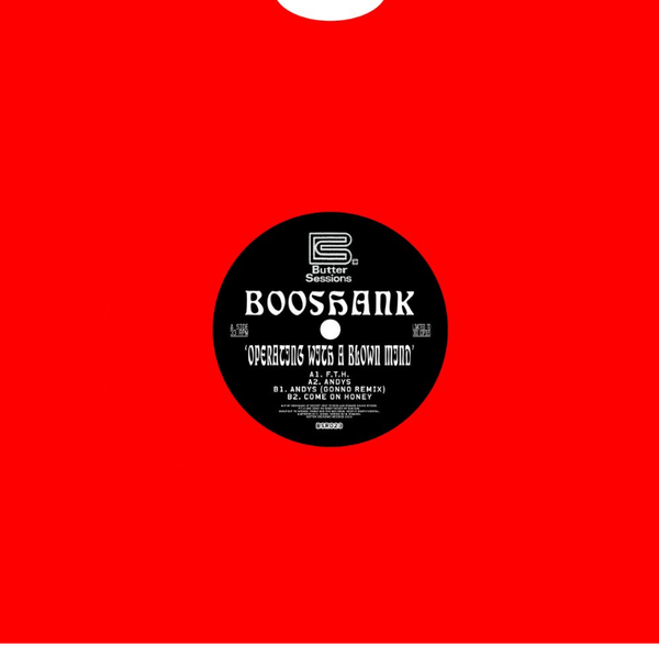 Booshank – Operating With A Blown Mind - Butter Sessions - BSR023