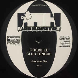 Greville ‎– Club Tongue - Mad Habitat Recordings ‎– MADHAB03