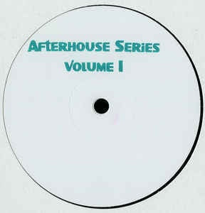 Donato Dozzy ‎– Afterhouse Series Volume I - Afterhouse ‎– AFHS01