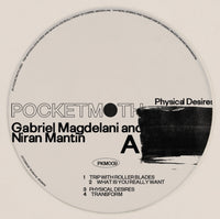 Gabriel Magdelani / Niran Mantin - Physical Desires EP - PKM009 - Pocketmoth