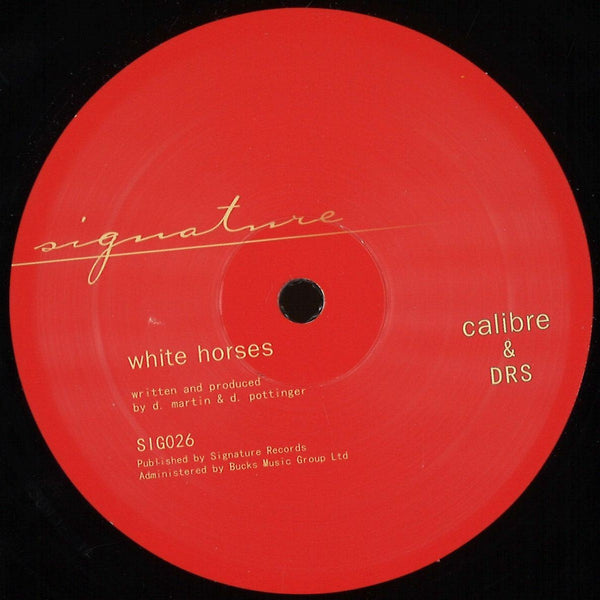 Calibre & Drs- Whitehorses / Living For - SIG026 - Signature
