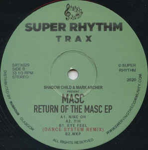 Shadow Child & Mark Archer Present Masc ‎– Return Of The Masc EP - Super Rhythm Trax ‎– SRTX029