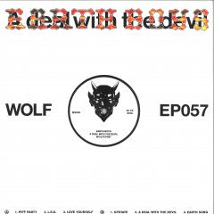 Earth Boys - A Deal With The Devil - WOLFEP057 - WOLF MUSIC