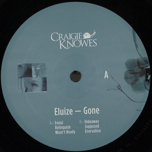 Eluize - Gone - CKNOWLP2 - Craigie Knowes