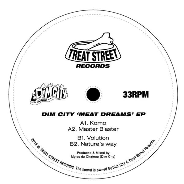 TREAT STREET RECORDS - DIM CITY - MEAT DREAMS EP