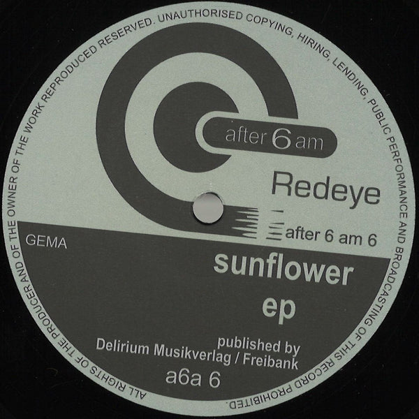 Redeye - Sunflower EP - A6A06 - After 6 AM