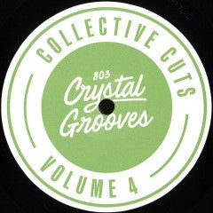 803 Crystal Grooves Collective Cuts Volume 4 - 803CG-CC004 - 803 Crystalgrooves