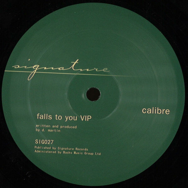 Calibre - Falls To You VIP / End Of Meaning - SIG027 - Signature