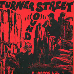 Turner Street Sound ‎– Bunsens Vol. 1 - Butter Sessions ‎– BSR015