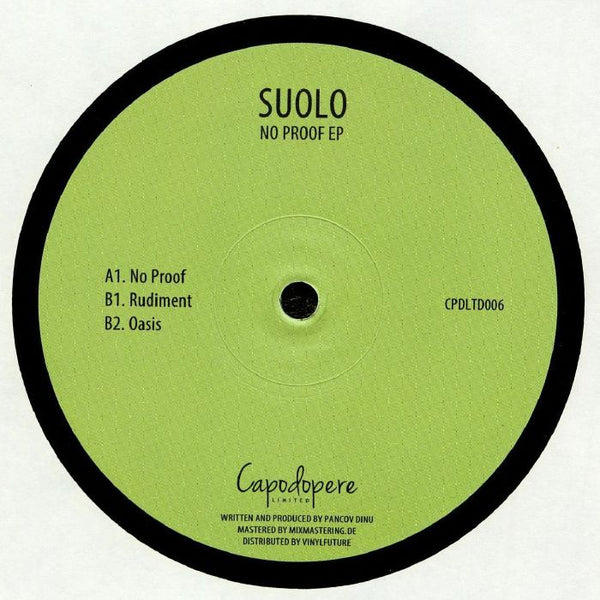 Suolo ‎– No Proof EP - Capodopere ‎– CPDLTD006