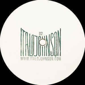 ItaloJohnson ‎– Untitled - ItaloJohnson ‎– ITJ 02