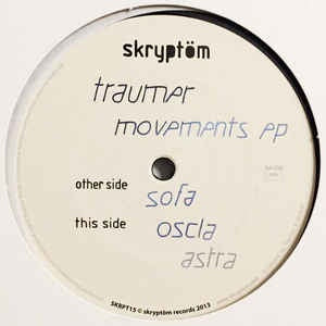 Traumer ‎– Movements EP - Skryptöm Records ‎– SKRPT15