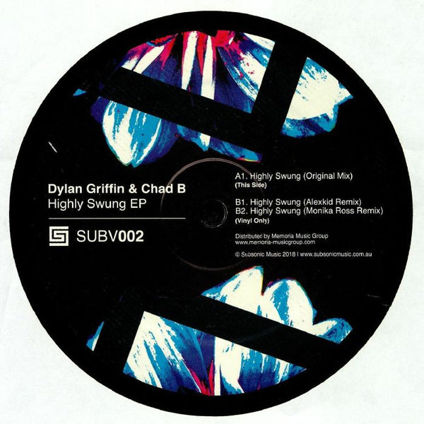 Dylan GRIFFIN CHAD B - Highly Swung EP - Subsonic Music Australia - SUBV002
