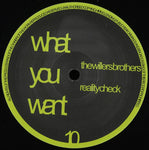 The Willers Brothers ‎– Reality Check - What You Want ‎– wow10