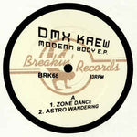 DMX Krew ‎– Modern Body E.P. - Breakin' Records ‎– BRK66