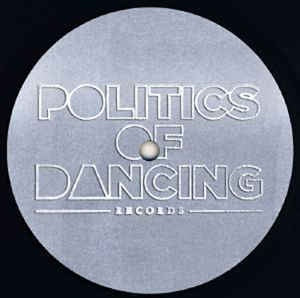 Various ‎– P.O.D Records : 3 Years Part 2 - Politics Of Dancing Records ‎– POD013