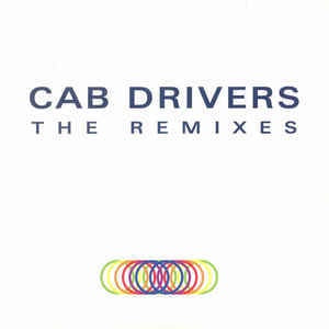 Various ‎– Cab Drivers - The Remixes - Cabinet Records ‎– cab52
