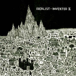 Idealist ‎– Inverted II - Idealistmusic ‎– idealistmusic 11