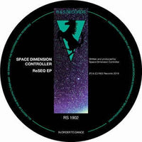 Space Dimension Controller ‎– ReSEQ EP - R & S Records ‎– RS 1902