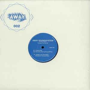 Away Soundsystem Feat. Shaune Anthony ‎– Through The Pain EP - Away Music ‎– AWAY 002